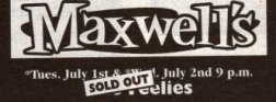 The Maxwell's flyer (Sold Out) - July 1st & 2nd, 2008